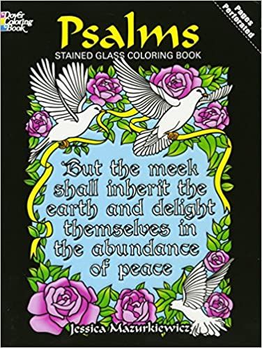 psalms stained glass coloring book dover stained glass coloring book jessica mazurkiewicz coloring books 9780486478340 amazoncom books - Stained Glass Coloring Book