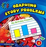 Graphing Story Problems, Sherra G. Edgar, 1624313914