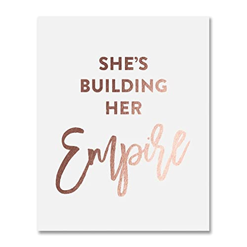Girl Boss Quotes Amazon.com: She's Building Her Empire Rose Gold Foil Art Print  Girl Boss Quotes