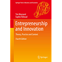 Entrepreneurship and Innovation: Theory, Practice and Context (Springer Texts in Business and Economics)