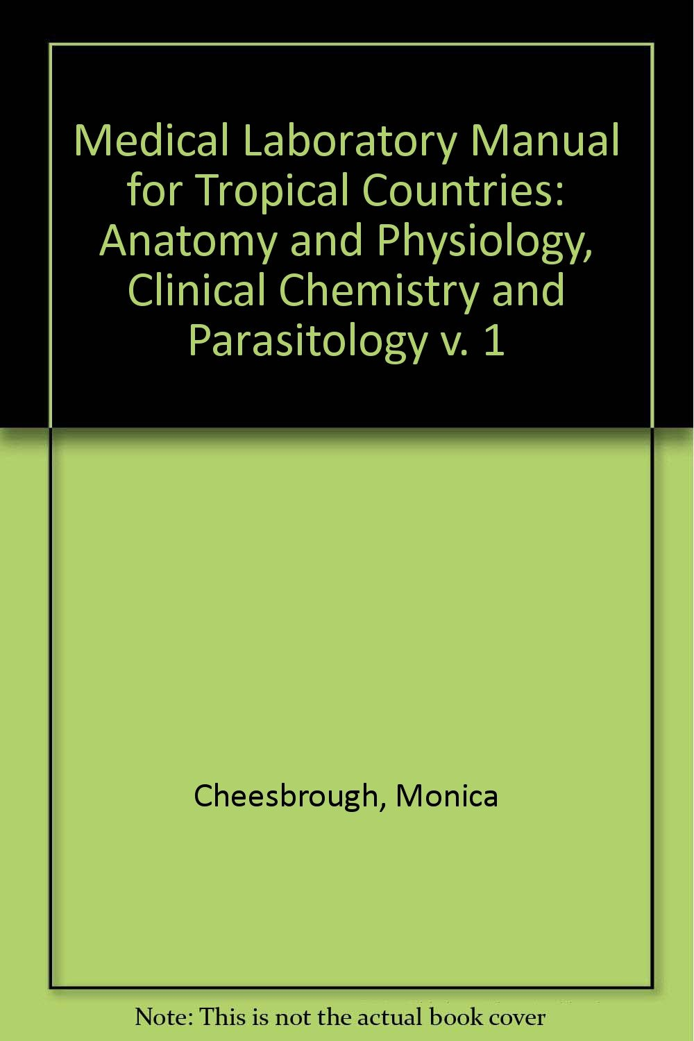 Buy Medical Laboratory Manual for Tropical Countries: Anatomy and ...