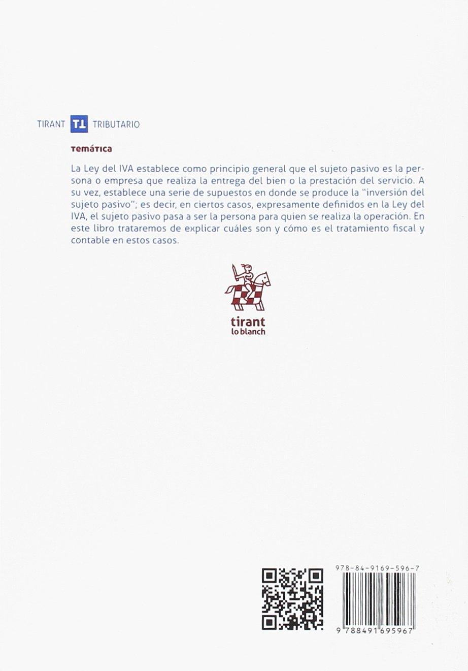 La inversión del sujeto pasivo en el IVA Temática Tirant Tributario: Amazon.es: Juan Antonio Bernabeu Pérez: Libros