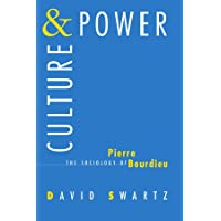Culture and Power: Sociology of Pierre Bourdieu