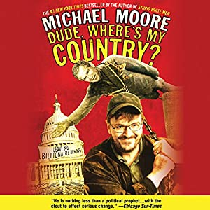 Dude, Where's My Country?  Audiobook