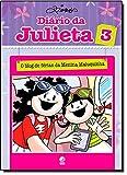 Diário da Julieta 3. O Blog de Férias da Menina Maluquinha