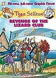 Thea Stilton Graphic Novels #2: Revenge of the Lizard Club
