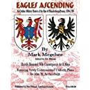 Eagles Ascending: An Outline Military History of the Rise of Brandenburg-Prussia, 1600-1700