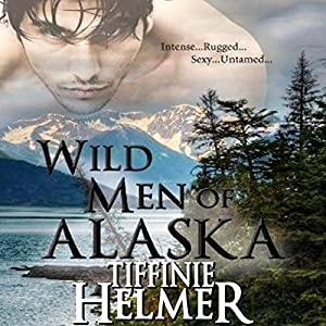 Wild Men of Alaska Audiobook