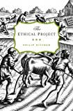 The Ethical Project, Philip Kitcher, 0674284283