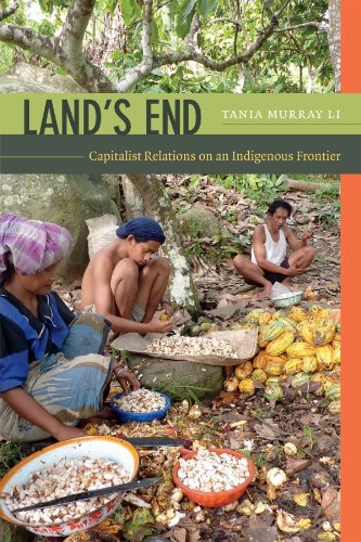 Land's End: Capitalist Relations on an Indigenous Frontier from Duke University Press Books