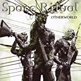 Otherworld by SPACE RITUAL (2008-01-13)