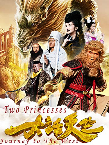 - Two Princesses, Journey to The West