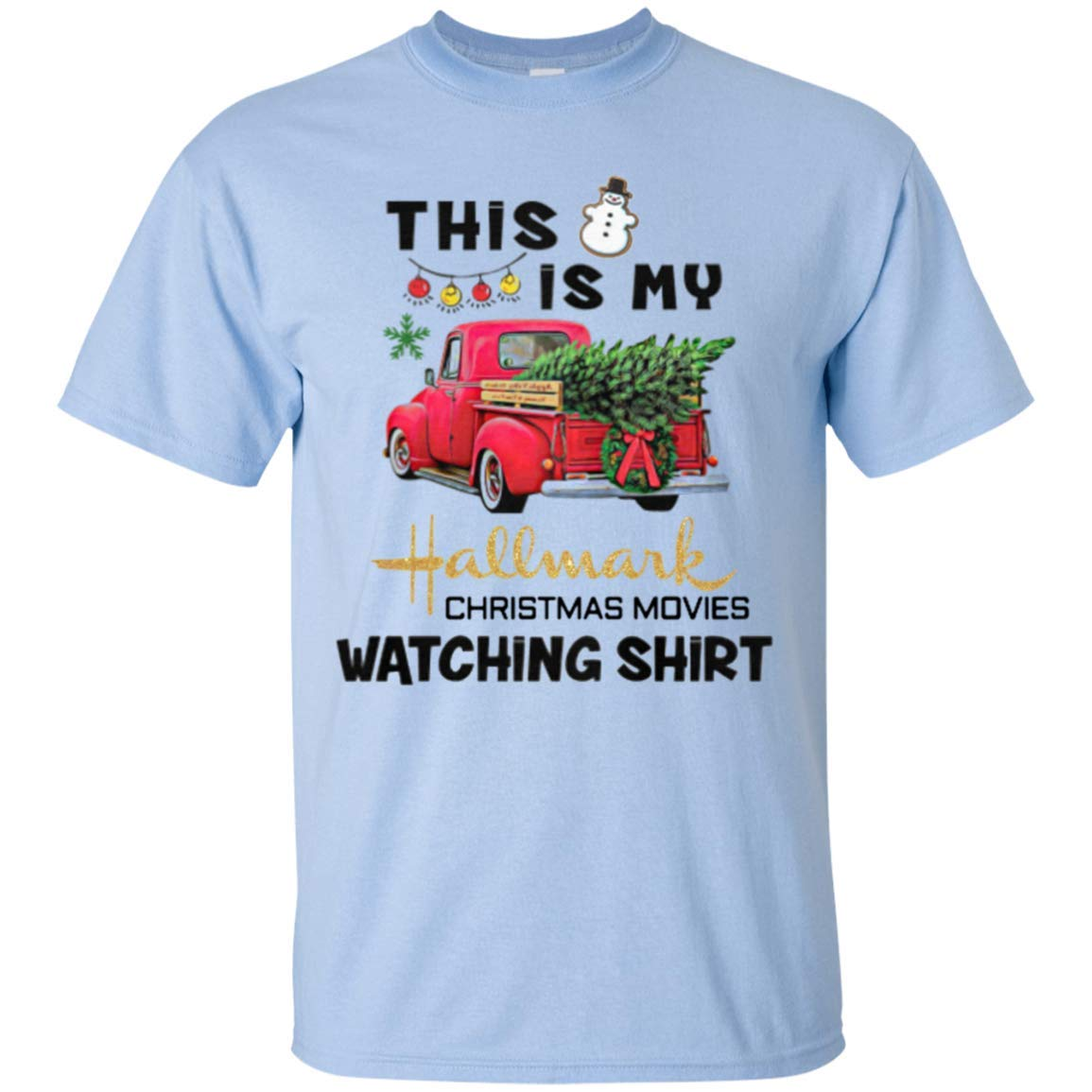 TeeExpo This is My Hallmark Christmas Movie Watching Shirt Funny T-Shirt