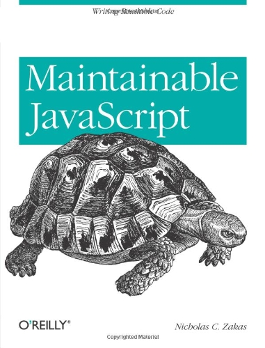 [PDF] Maintainable JavaScript Free Download | Publisher : O'Reilly Media | Category : Computers & Internet | ISBN 10 : 1449327680 | ISBN 13 : 9781449327682