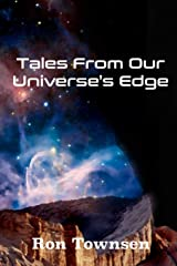 Tales from our Universe's Edge Paperback