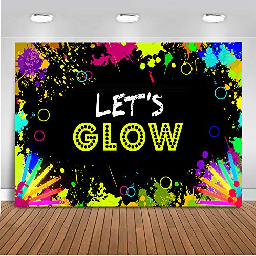 Mehofoto Glow Neon Party Backdrop Let's Glow Splatter Photography Background 7x5ft Vinyl Glowing in The Dark Party Backdrops Banner -