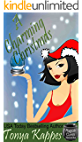 A Charming Christmas: A Cozy Paranormal Mystery (Magical Cures Mystery Series): Magical Cures Mystery Novella
