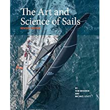 The Art and Science of Sails