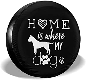 DPT3LTT Home is Where My Dog is Spare Tire Cover for Jeep Trailer SUV ect