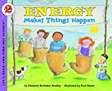 img - for Energy Makes Things Happen (Rise and Shine) (Let's-Read-and-Find-Out Science 2) book / textbook / text book