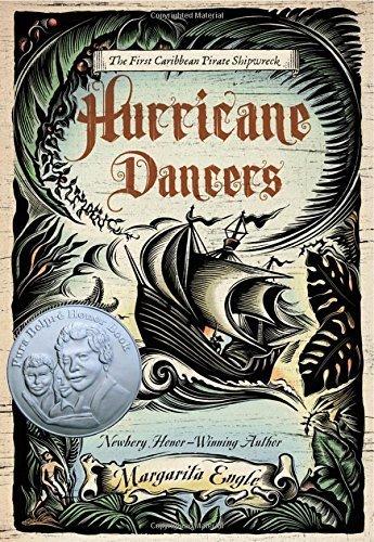Hurricane Dancers: The First Caribbean Pirate Shipwreck (Pura Belpre Honor Books - Author (Narrative)) by Margarita Engle (2011-03-15)