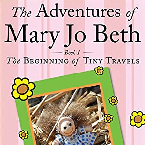 The Adventures of Mary Jo Beth Audiobook