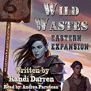 Wild Wastes: Eastern Expansion Audiobook