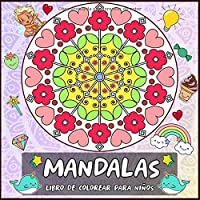 Mandalas Libro De Colorear Para Niños: Mandalas De