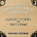 Supernatural Murders | Jonathan Goodman