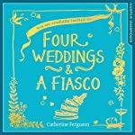 Four Weddings and a Fiasco | Catherine Ferguson