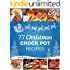 Christmas Recipes - 77 Christmas Crock Pot Recipes: (Crock-Pot Meals, Christmas Cookbook, Crock Pot Cookbook, Slow Cooker, Slow Cooker Recipes, Slow Cooking, Traditional Recipes)