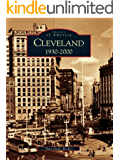 Cleveland: 1930-2000 (Images of America) (English Edition)