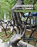 Sustainability for the 21st Century : Pathways Programs and Policies, Pijawka, David, 1465266712
