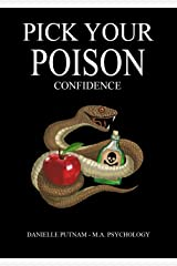 Pick Your Poison: Confidence Kindle Edition