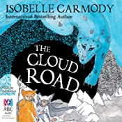 The Cloud Road: Kingdom of the Lost, Book 2 | Isobelle Carmody