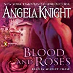 Blood and Roses | Angela Knight