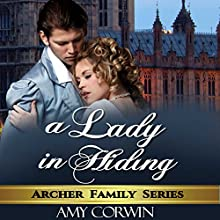 A Lady in Hiding Audiobook by Amy Corwin Narrated by Ruth Urquhart