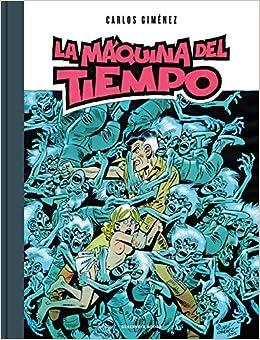 La máquina del tiempo (RESERVOIR GRÁFICA): Amazon.es: Carlos Giménez: Libros