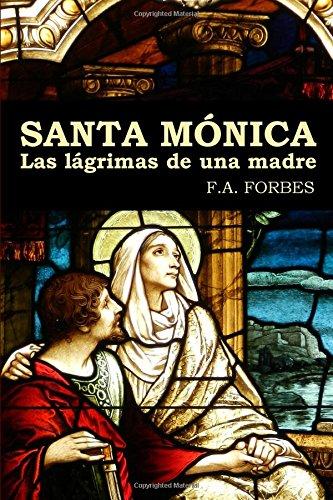 Santa Monica. Las lagrimas de una madre (Spanish Edition) [F.A. Forbes] (Tapa Blanda)