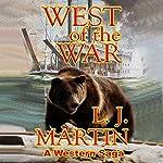 West of the War | L.J. Martin