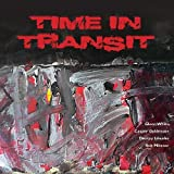 Time in Transit by Time in Transit (2011-08-09)