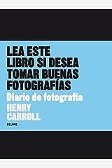 Lea este libro si desea tomar buenas fotografías. Diario de fotografías Paperback