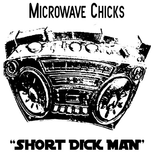 Short Dick Man [Explicit]