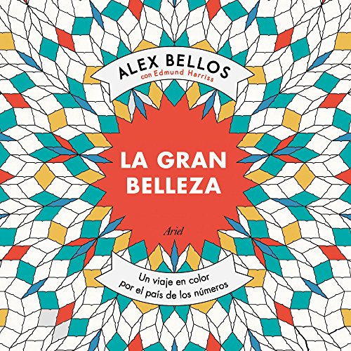 Descargar Libro La Gran Belleza Alex Bellos
