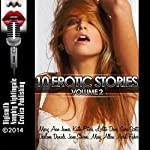 10 Erotic Stories, Volume 2 | Kathi Peters,Mary Ann James,Darlene Daniels,Sara Scott,Lolita Davis,June Stevens