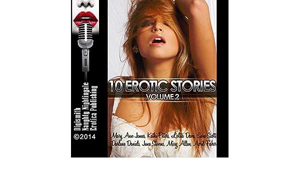 Amazon Com 10 Erotic Stories Volume 2 Audible Audio Edition Darlene Daniels Kathi Peters Layla Dawn Mary Ann James Lolita Davis Sara Scott