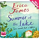 Summer at the Lake Audiobook by Erica James Narrated by Antonia Beamish