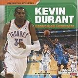 Kevin Durant: Basketball Superstar (Superstar Athletes)