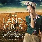 The Land Girls | Annie Wilkinson