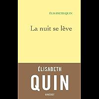 La nuit se lève (Littérature Française) (French Edition)